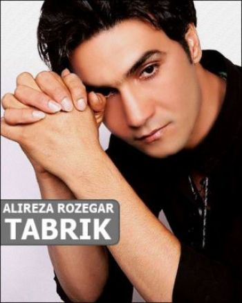 Alireza Roozegar Tabrik Download Music