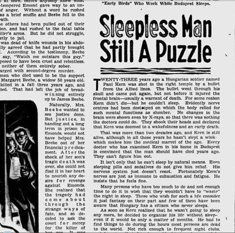 پل کِرن (Paul Kern) از گلوله ای که به سرش اصابت کرد جان سالم به در برد اما بعد از حادثه دیگر تا آخر عمر نتوانست بخوابد.